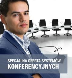 Specjalna oferta systemów konferencyjnych